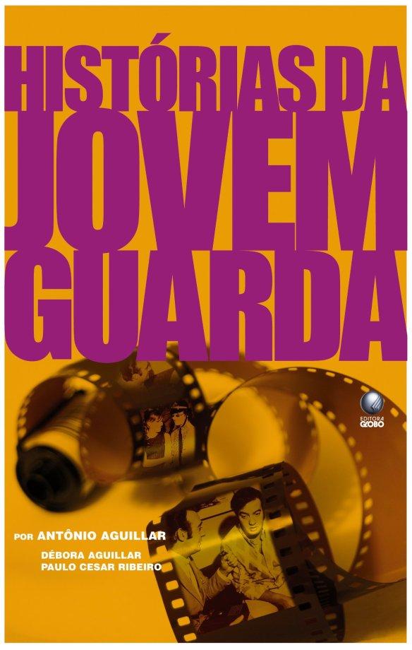 Livro Jovem Guarda de Antonio Aguillar
