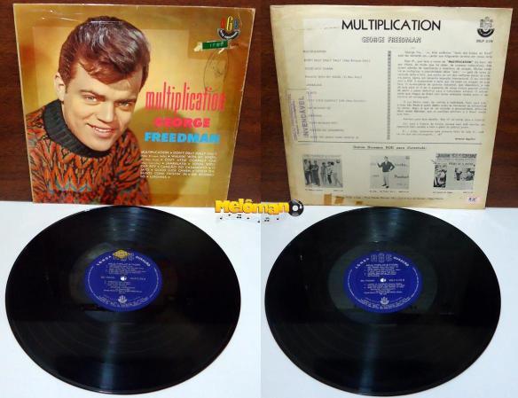 George Freedman Album: Multiplication (1962) Ano: 1962 Origem: Brasil Formato: 12'' Gravadora: RGE XRLP 5176 Estilo: Jovem GuardaInformações Adicionais: Com a música: Um Beijinho Só (One Last Kiss) - Versão Roberto Corte Real