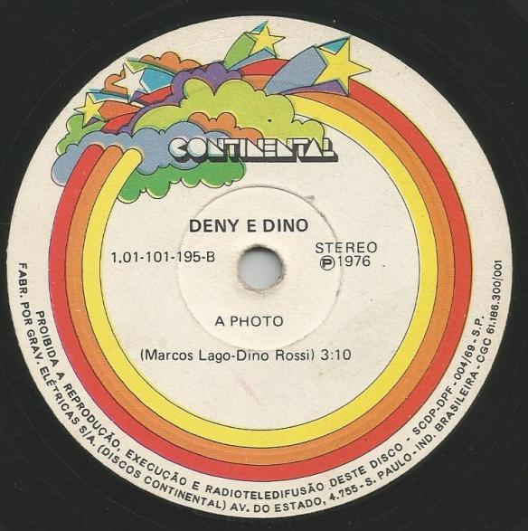 """Compacto simples lançado por Deny e Dino onde a canção """"A Photo"""" tem participação do Bobby de Carlo tocando flauta doce."""