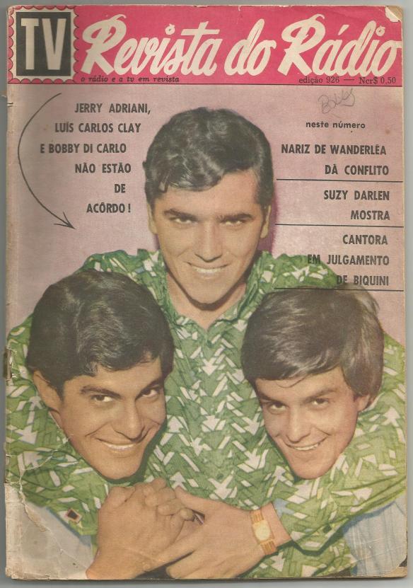Revista do Rádio com os colegas cantores, Luis Carlos Clay e Jerry Adriani