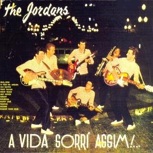 """LP """"A vida sorri assim"""", primeiro da série da banda The Jordans, quando Aguillar os levou para a Copacabana Discos e fizeram o LP pela Som Copacabana em 1962."""