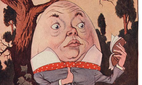 Humpty Dumpty Took the Book, and Looked at It Carefully> Illustration by Milo Winter