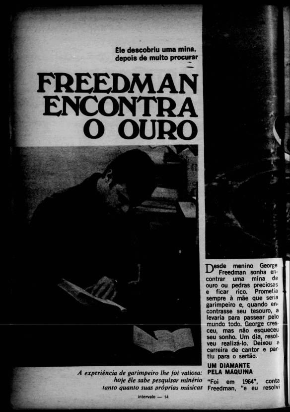 Freedman sonha com mina de ouro